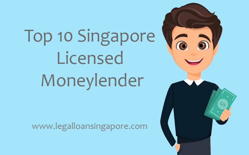 Top 10 Singapore Licensed Money Lender
